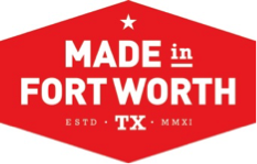 made in fort worth